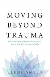 Moving Beyond Trauma