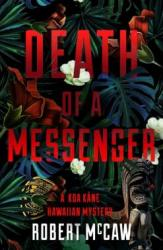 Death of a Messenger